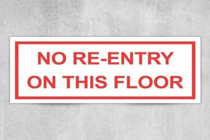 No Re-entry Floor Sign