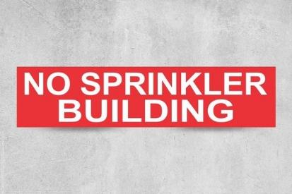 No Sprinkler Building Sign
