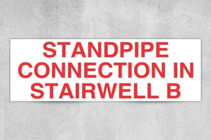 Standpipe Connection in Stairwell Sign