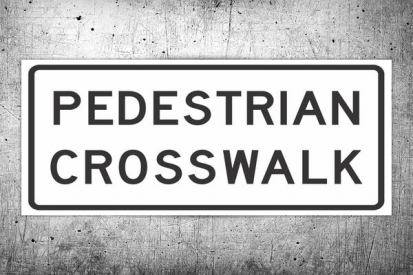 Pedestrian Crosswalk Sign