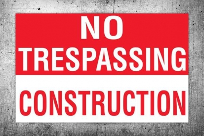 No Trespassing Construction Sign