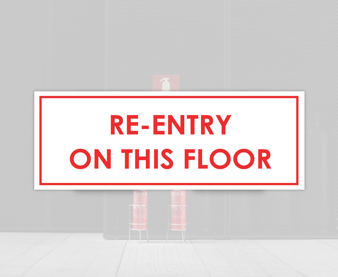 Building Re-Entry Floor Sign