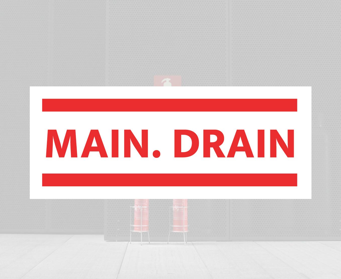 Main Drain Building Sign