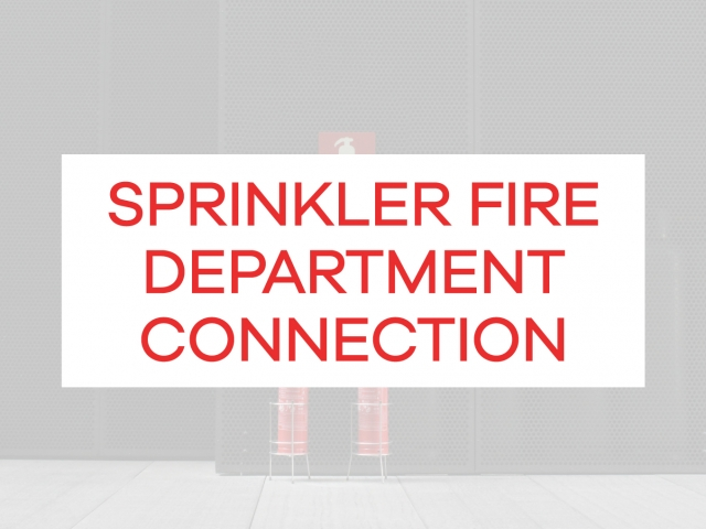 sprinkler fire department connection