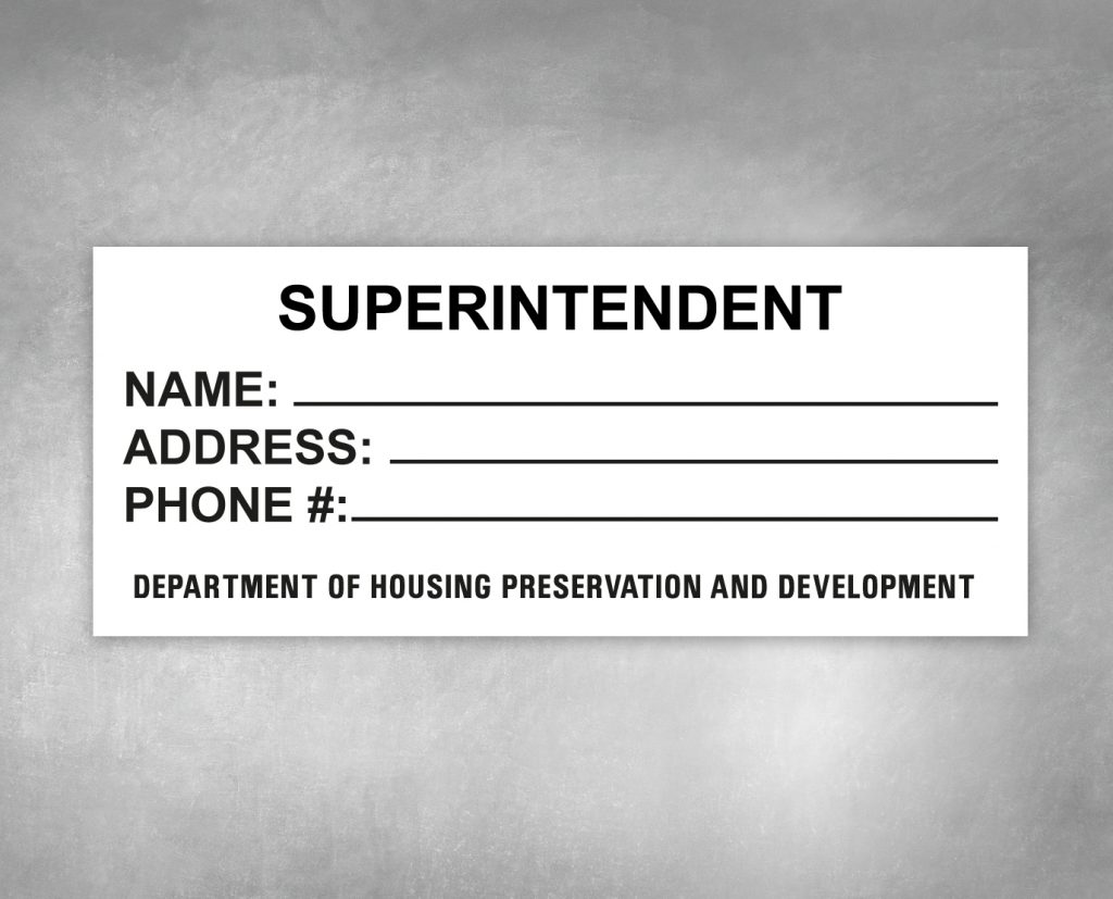 superintendent building sign